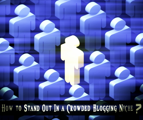 stand out from crowd blogging